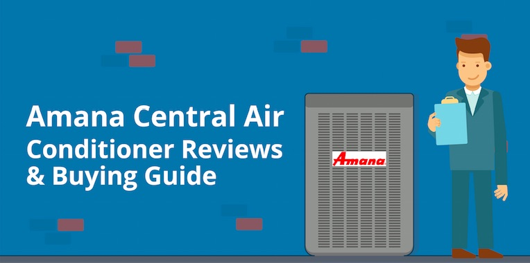 Amana Central AC Reviews, Prices & Buying Guide 2019