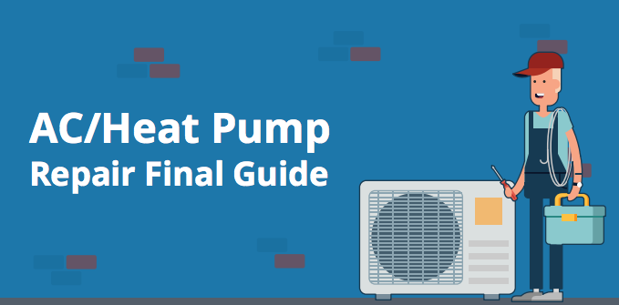 AC/Heat Pump Repair Cost Guide: Capacitator, Compressor, Fan Motor