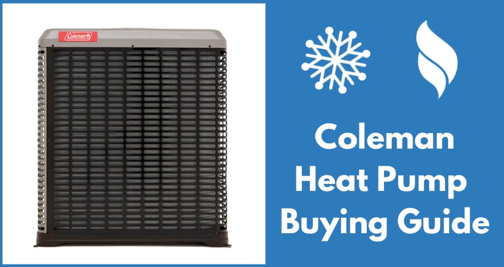 coleman heat pump final buying guide
