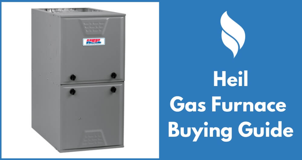 Heil gas furnace buying guide