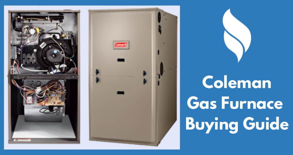 coleman gas furnace buying guide