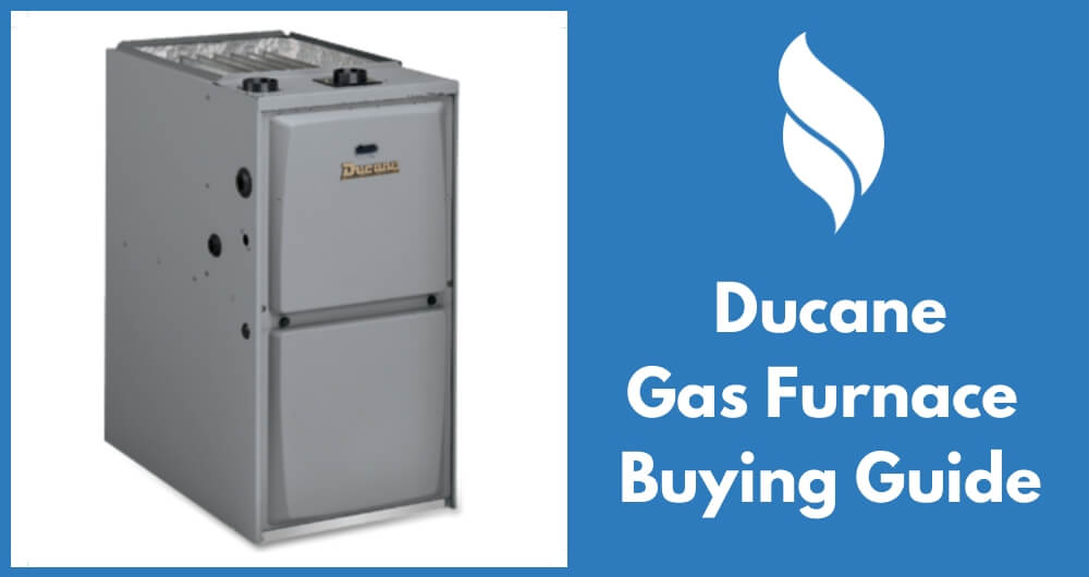 ducane gas furnace buying guide