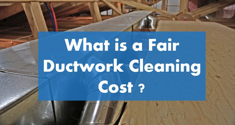 What is a Fair Furnace/HVAC Duct Cleaning Cost in 2019
