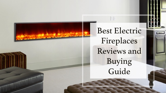 Electric Fireplace Reviews And Buying Guide
