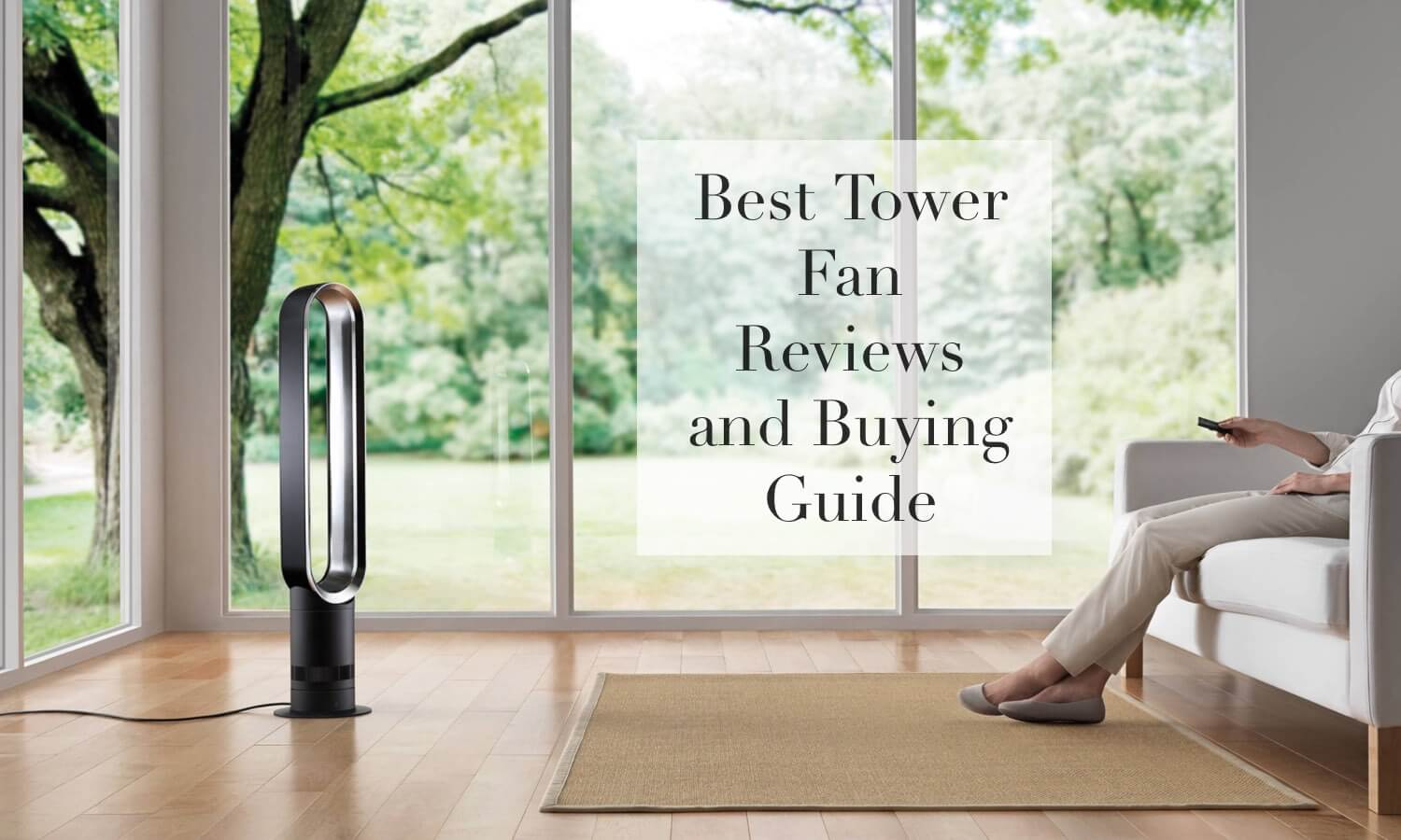 Best Tower Fan Reviews And Buying Guide 2020