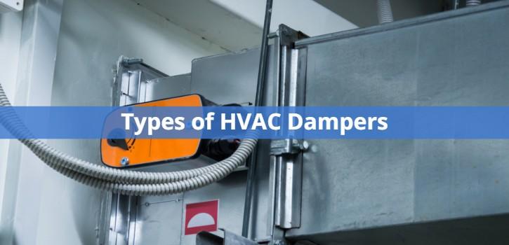 Types of HVAC Dampers